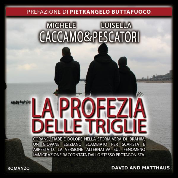 La profezia delle triglie Michele Caccamo & Luisella Pescatoti