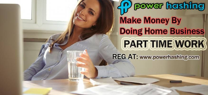 Easy home based opportunity for earning.... Earn free by working anywhere in world.... Makes ur life totally change Earn extra income  join free at: www.powerhashing.com