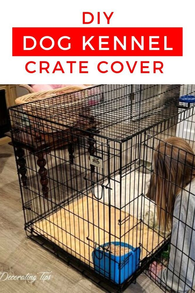 DIY Dog Crate Cover Idea for Pet Cage