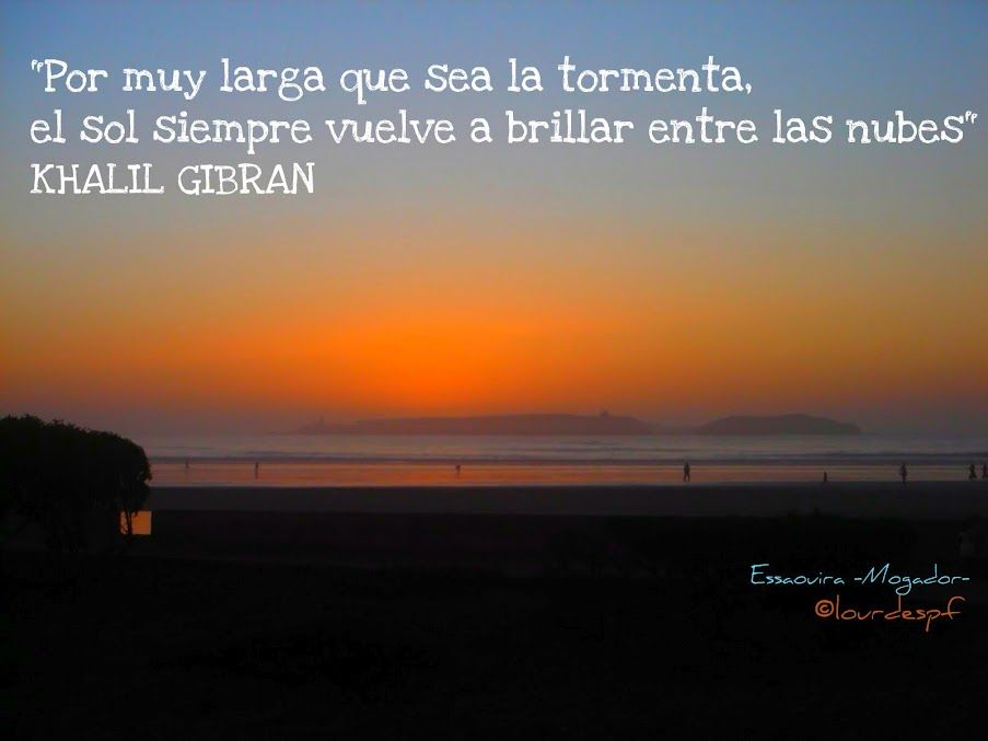 El Sol Siempre Vuelve A Brillar Inspiration Frases De