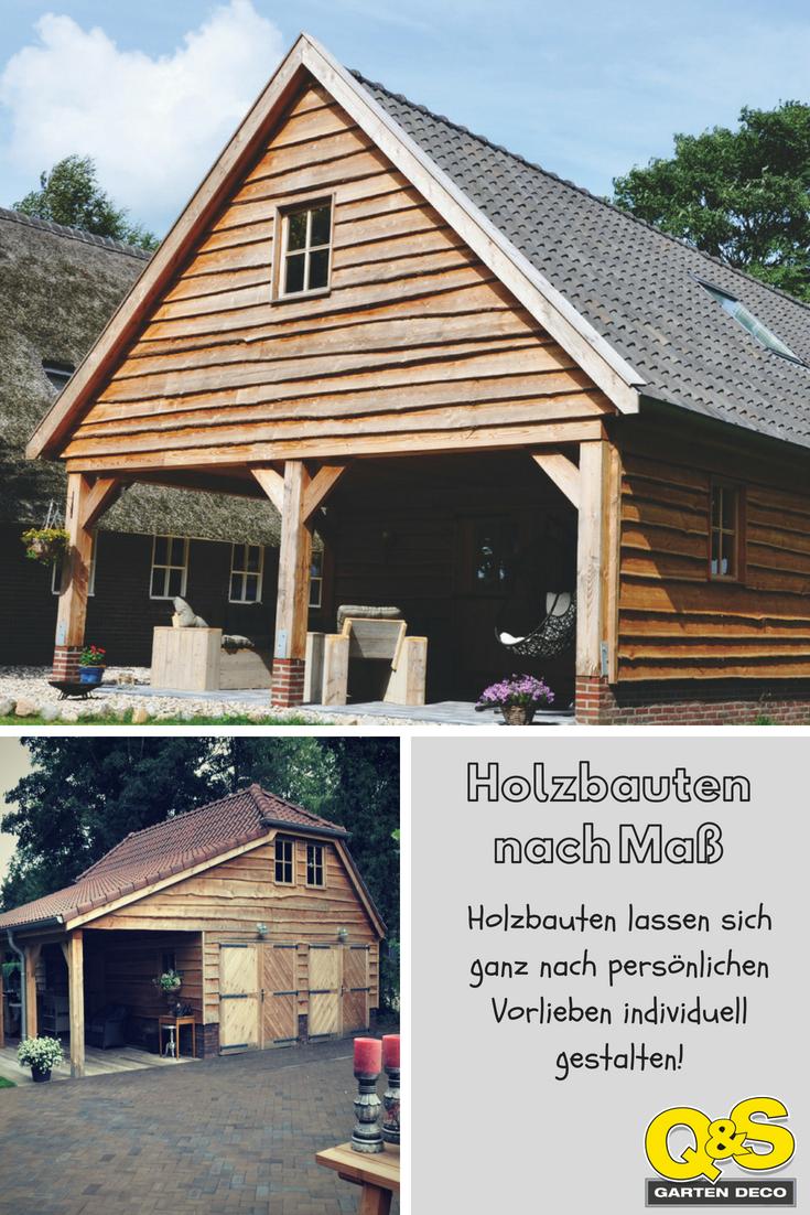Holzbauten lassen sich ganz nach individuellen