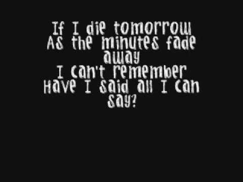 If I Die Tomorrow Motley Crue Lyrics Tomorrow Quotes Tomorrow Lyrics Head Quotes
