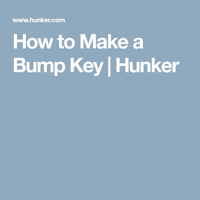 How To Make A Bump Key >> How To Make A Bump Key Projects To Try Key House Keys Bump