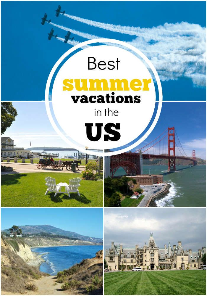 Great summer vacation spots in the us for Good us vacation spots