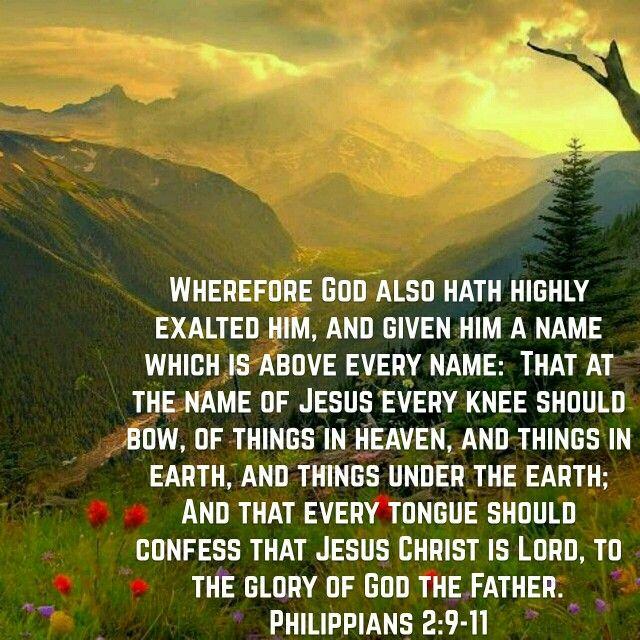 Philippians 2:9-11 (KJV)   Names of jesus, Book of philippians, Philippians