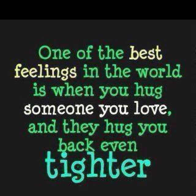 Hugs are thee best!