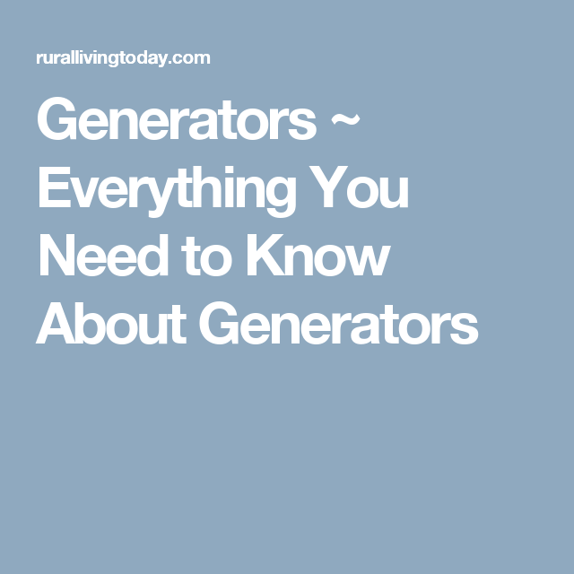 Everything You Need To Know About Generators