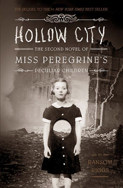 Cover Book 2 Hollow City Miss Peregrine S Home For Peculair Children Ransom Rig Peculiar Children Book Miss Peregrine S Peculiar Children Good Books