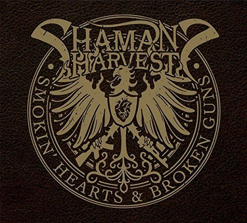 Shaman S Harvest Smokin Hearts Broken Guns Oct 2014