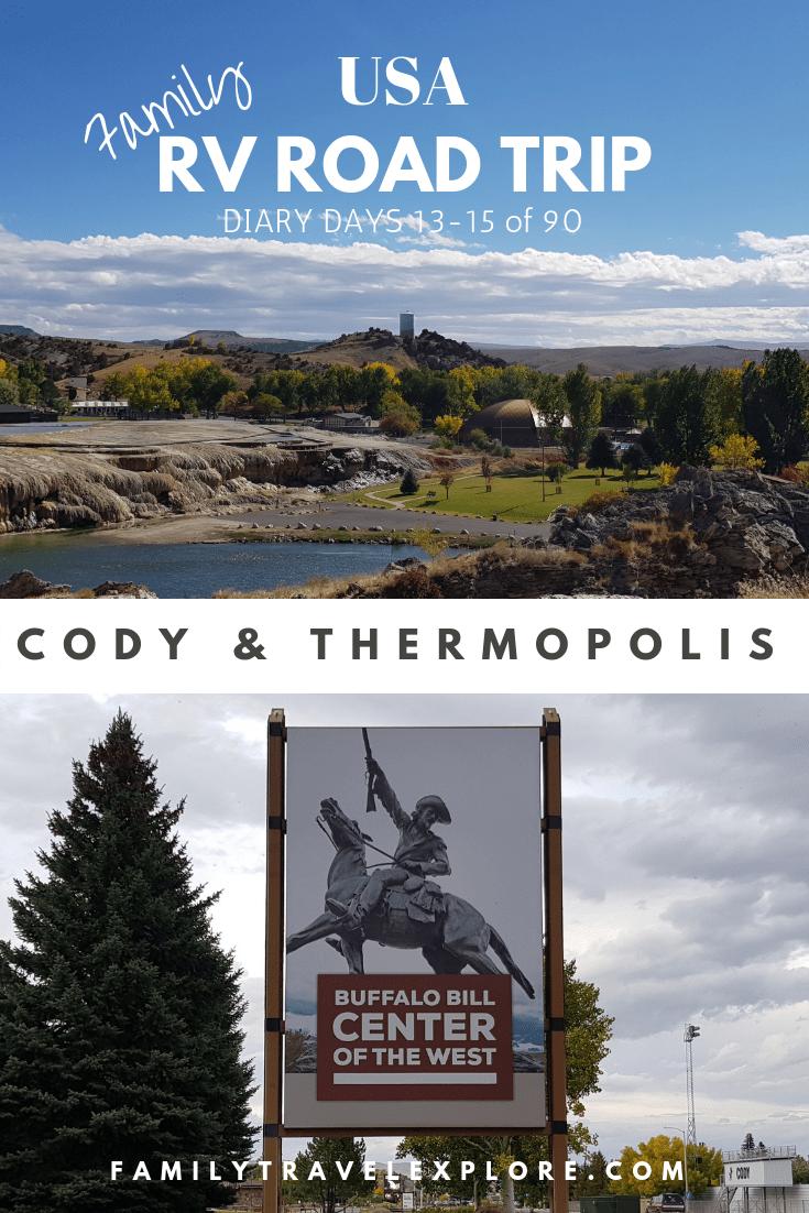 Rv Road Trip Usa Diary Days 14 15 Cody Thermopolis Wyoming Road Trip Usa Road Trip Rv Parks Campgrounds