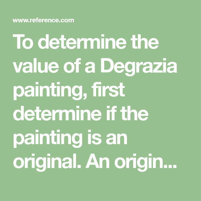 How Do You Determine The Value Of A Degrazia Painting The Value