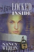 Locked Inside by Nancy Werlin (F WER)