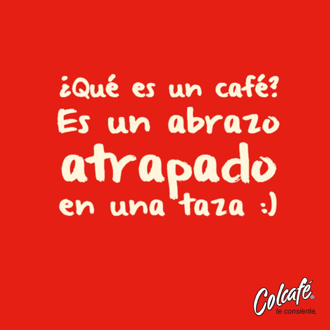 consiente frases colcaf caf de teFrases de café