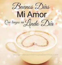 Resultado De Imagen Para Buenos Dias Amor Amor Love In Spanish