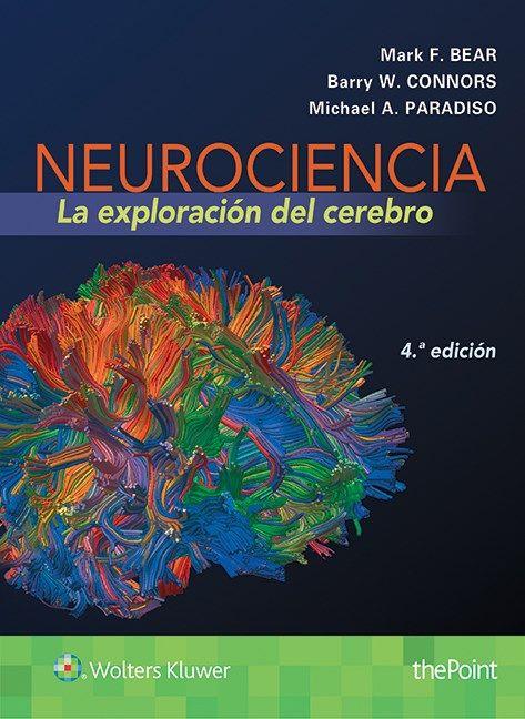 Neurociencia : la exploración del cerebro : 4a edición\