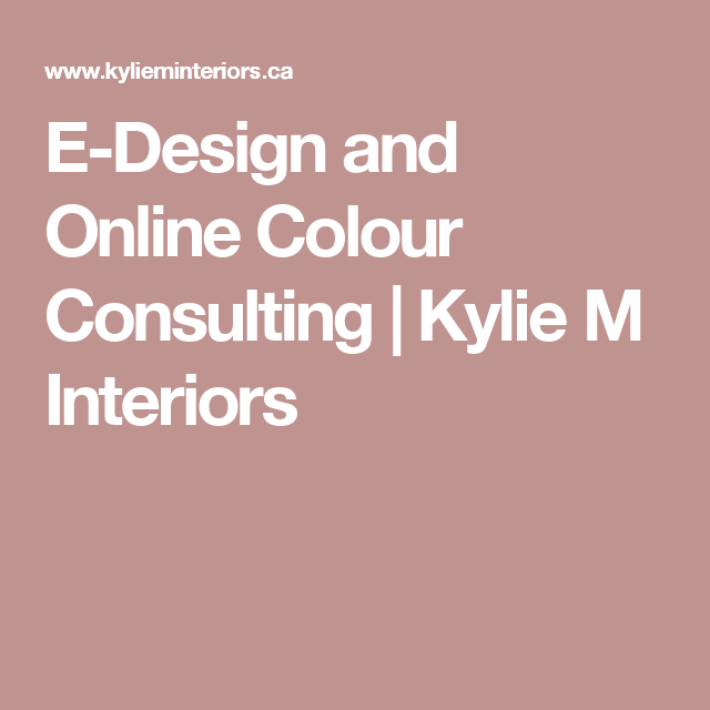 E-Design and Online Colour Consulting | Kylie M Interiors | Paint ...