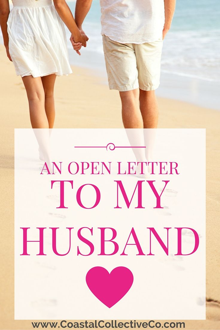 An Open Letter To My Husband       | Valentine's Day | Letters to my