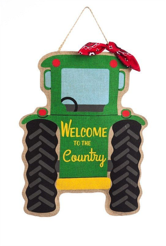 Tractor Country Door Decor For The Home Pinterest Dilly Dally