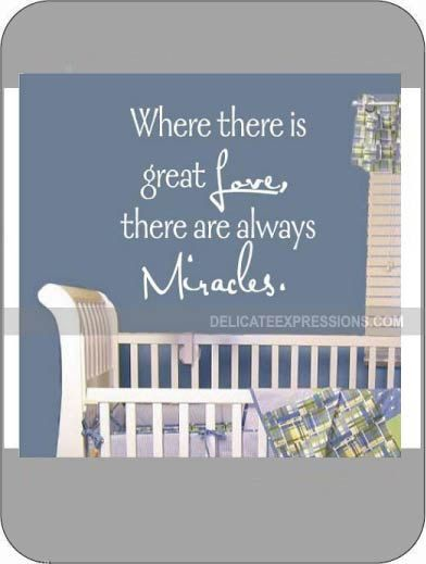 Where there is great love there are always miracles small vinyl wall art lettering quotes decals by delicate expressions