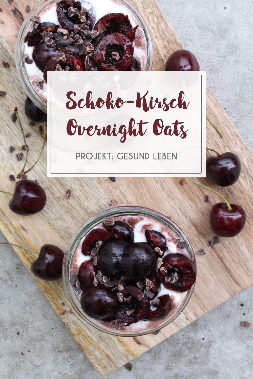 Rezept: Schoko-Kirsch Overnight Oats {mit Chia-Kirschmarmelade} - Projekt: Gesund leben | Clean Eating, Fitness & Entspannung