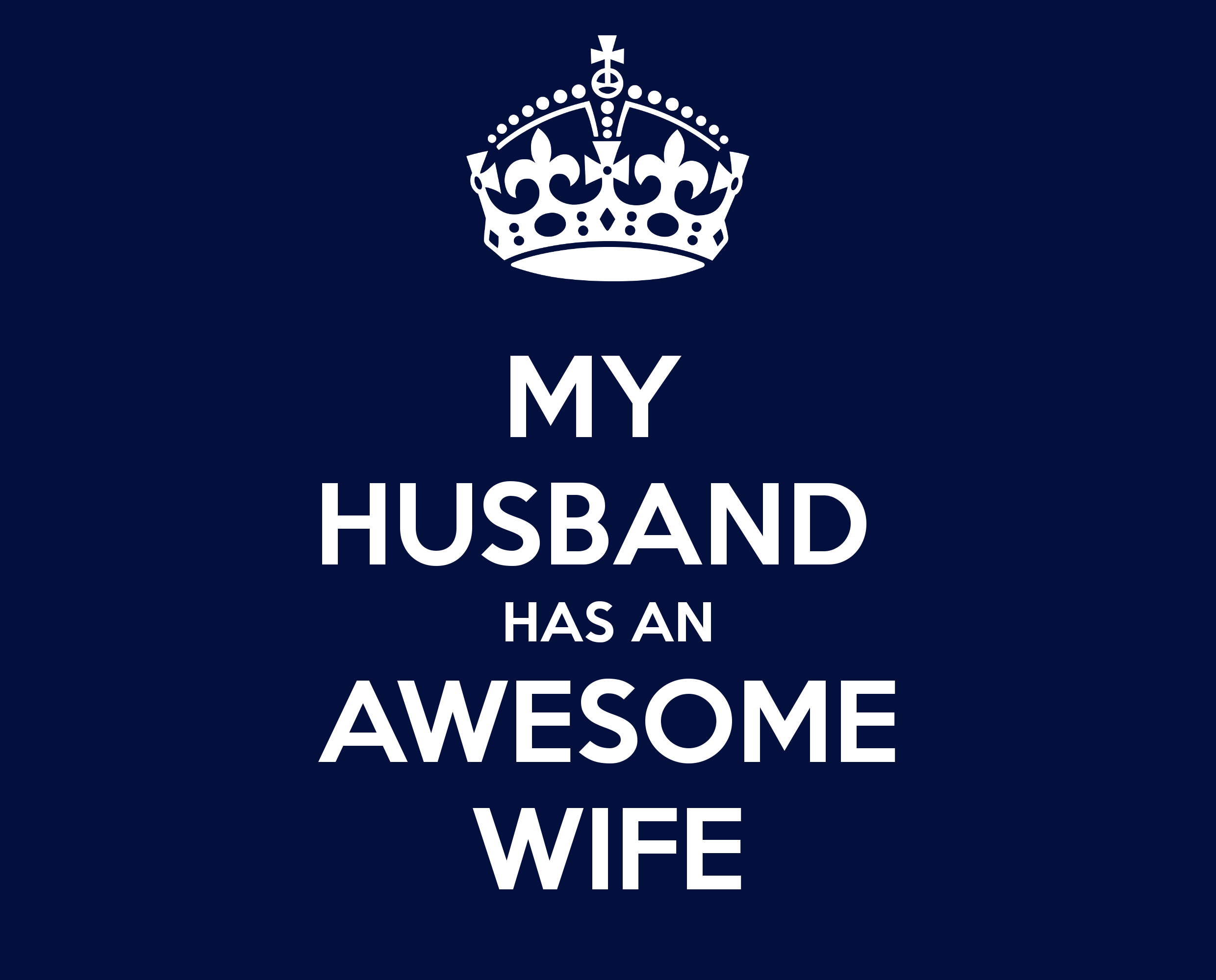 My Husband Has An Awesome Wife Funny Pictures For Facebook Happy Wife Memories Quotes
