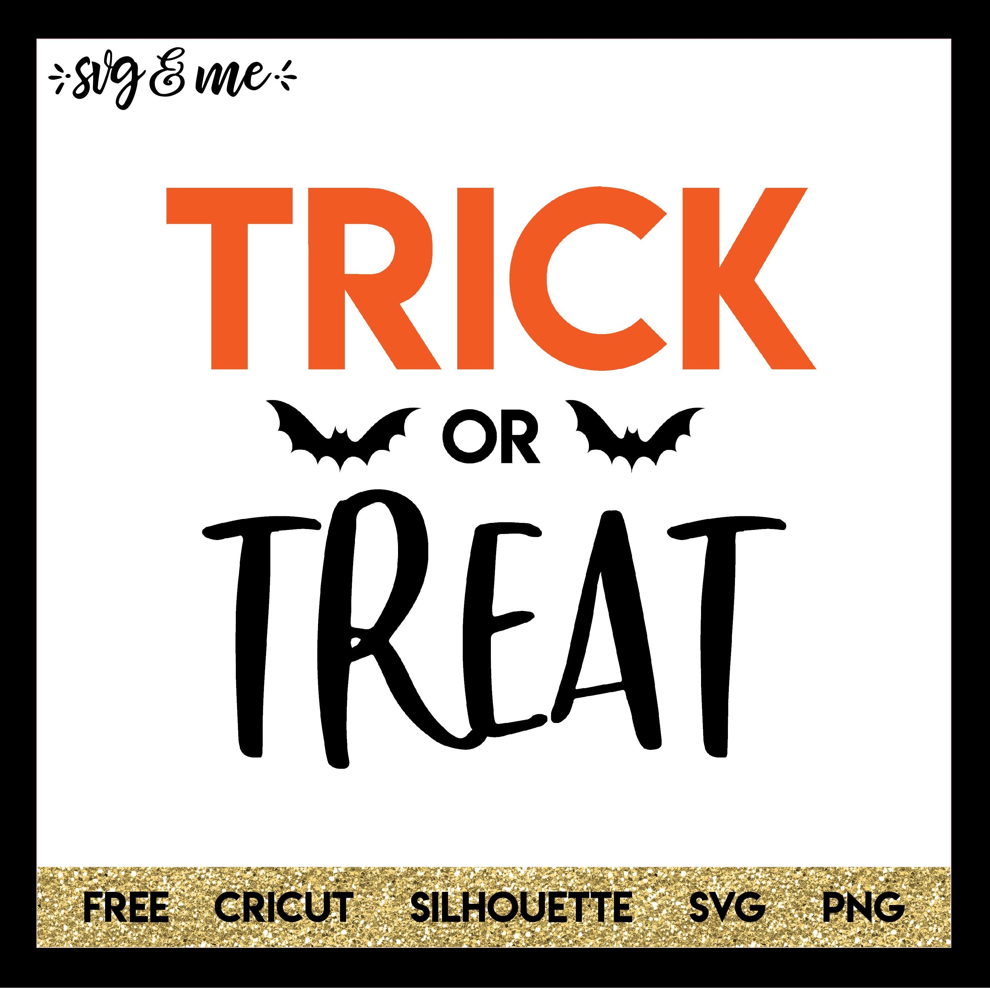 Trick or Treat Halloween SVG Cricut, Trick or treat