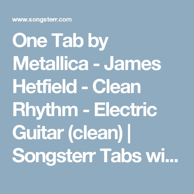 One Tab by Metallica - James Hetfield - Clean Rhythm