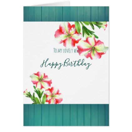 Watercolor Pink and White Petunias Happy Birthday Card - pattern ...