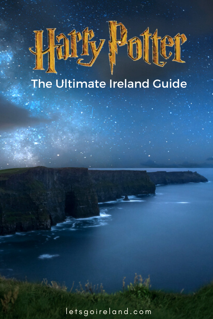 Harry Potter Ireland The Ultimate Guide Harry Potter Filming Locations Ireland Vacation Filming Locations