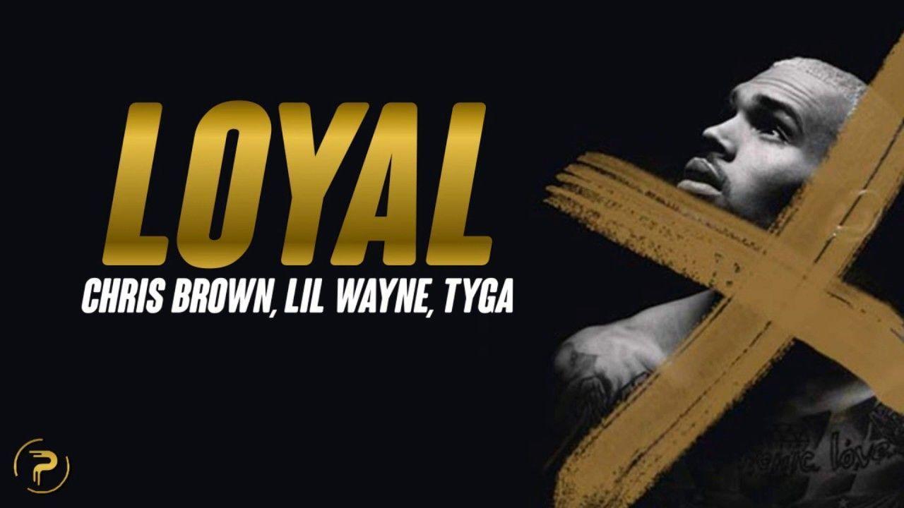 Chris Brown - Loyal (Lyrics) ft. Lil Wayne, Tyga - YouTube #lilwayne Chris Brown - Loyal (Lyrics) ft. Lil Wayne, Tyga - YouTube #lilwayne Chris Brown - Loyal (Lyrics) ft. Lil Wayne, Tyga - YouTube #lilwayne Chris Brown - Loyal (Lyrics) ft. Lil Wayne, Tyga - YouTube #lilwayne