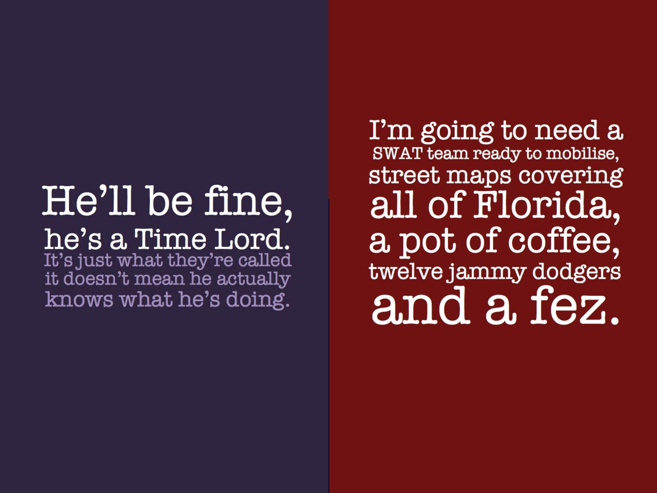 Doctor Who Quotes About Love My Doctor 12 Jammy Dodgers And A Fez  Everything A Companion