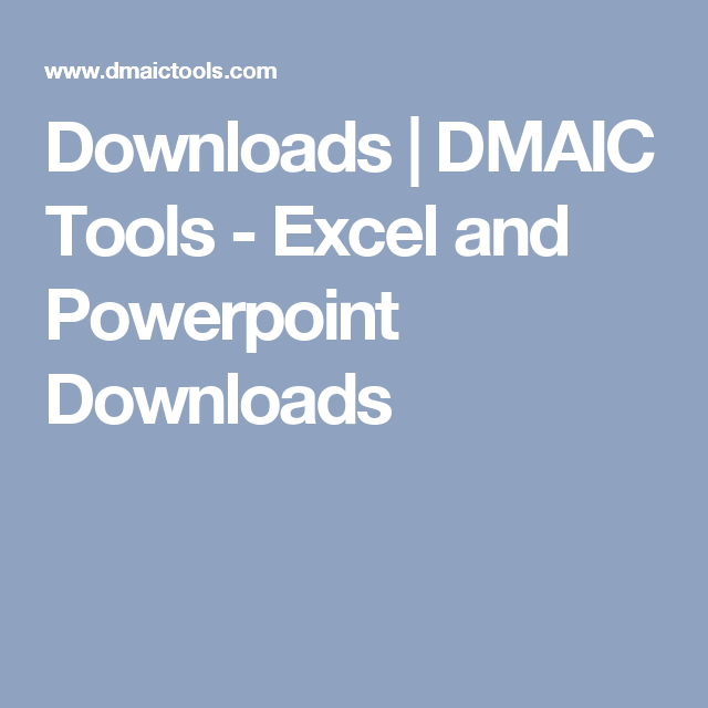 downloads | dmaic tools - excel and powerpoint downloads | lean, Powerpoint templates