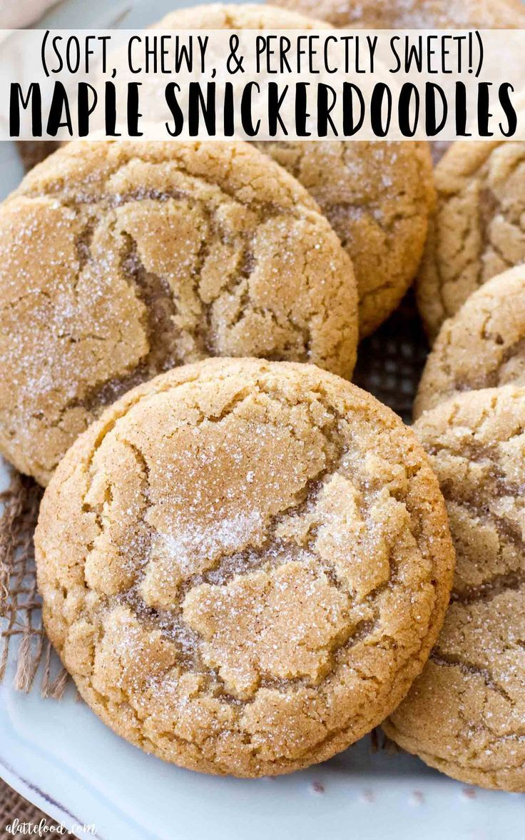 These Soft And Chewy Maple Snickerdoodles Are So Easy To Make The Pure Maple Syrup Flavo Maple Syrup Recipes Snickerdoodle Recipe Snickerdoodle Cookie Recipes