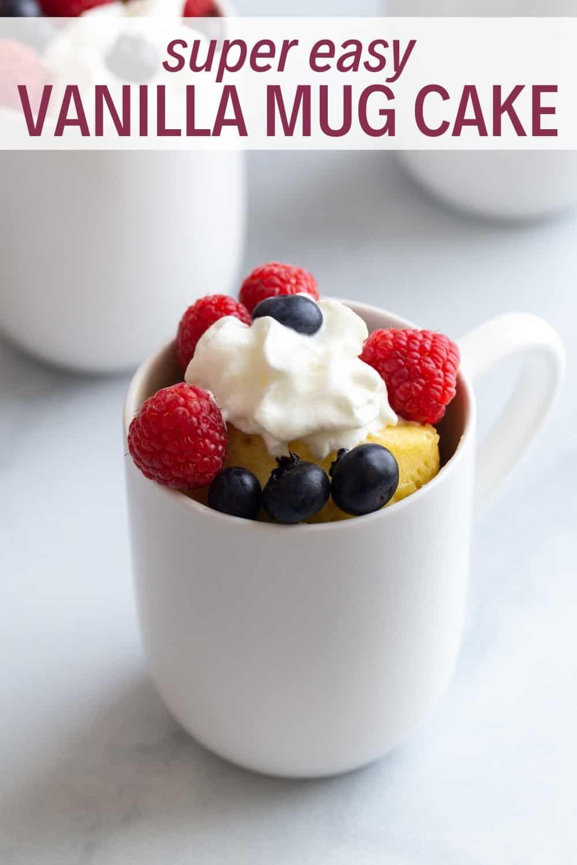 Easy Vanilla Mug Cake | Recipe | Vanilla mug cakes, Cake ...