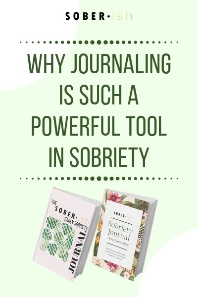 Keeping A Sobriety Journal Can Help You Stay Sober Here S How Getting Sober Sober Life Sobriety