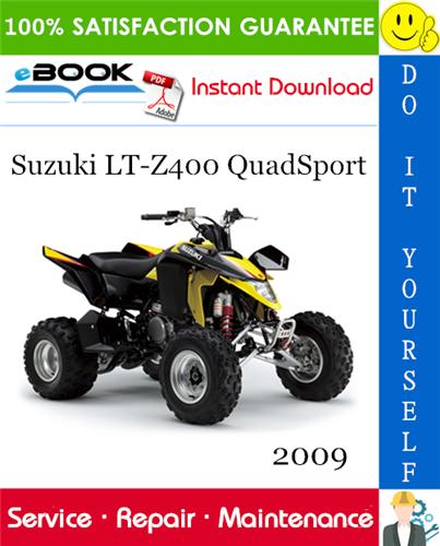 2009 Suzuki Lt Z400 Quadsport Atv Service Repair Manual In 2020 Repair Manuals Repair Suzuki