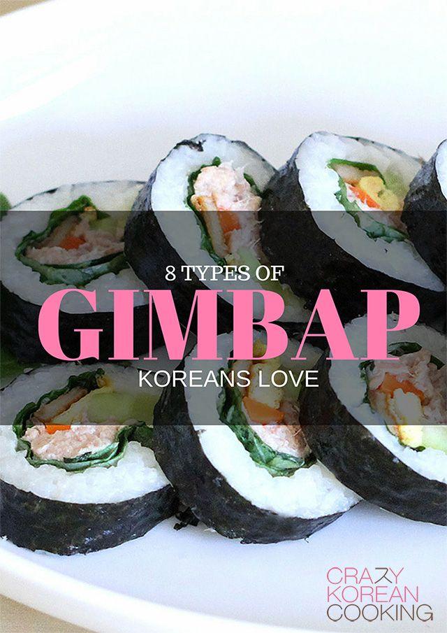 8 Types Of Gimbap Koreans Love Gimbap Food Gimbap Recipe