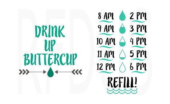 a9116756fe Drink up buttercup svg, water bottle svg, water tracker svg, cricut ...