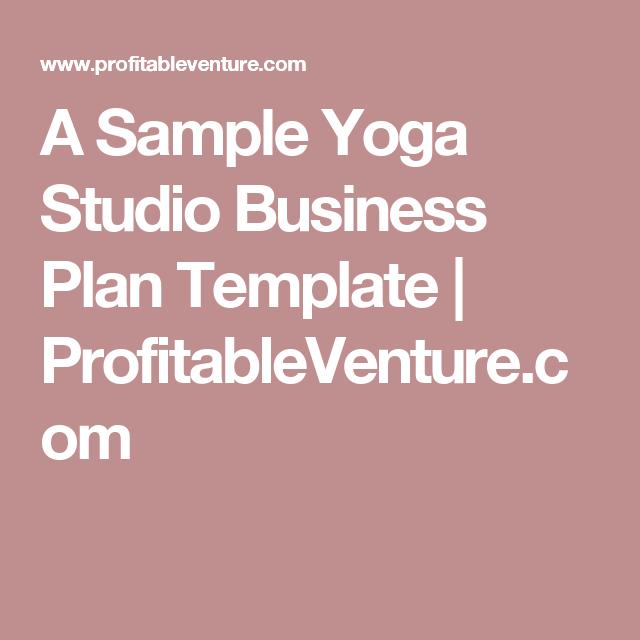 A Sample Yoga Studio Business Plan Template ProfitableVenture - Free dance studio business plan template