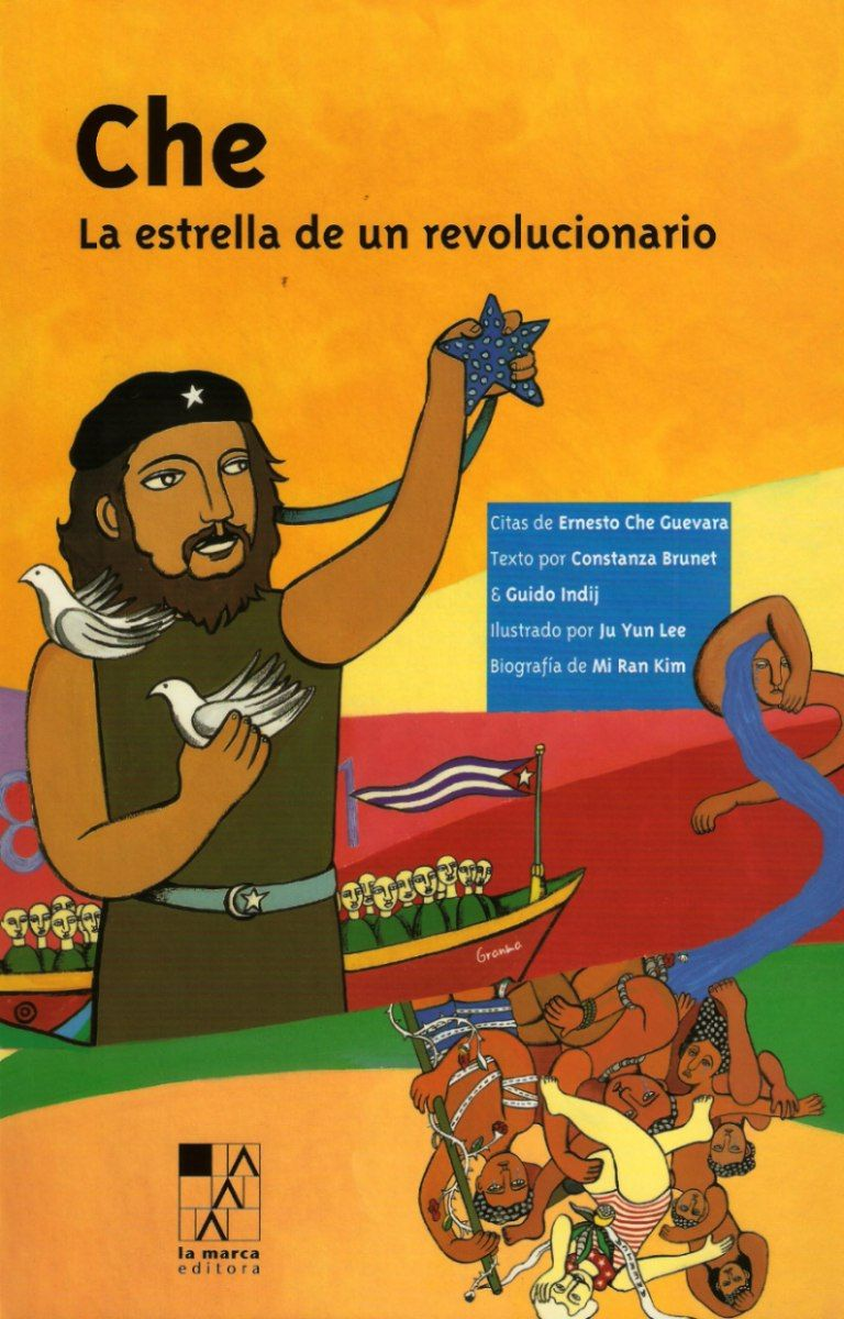 Che. La Estrella De Un Revolucionario De La Marca Editora