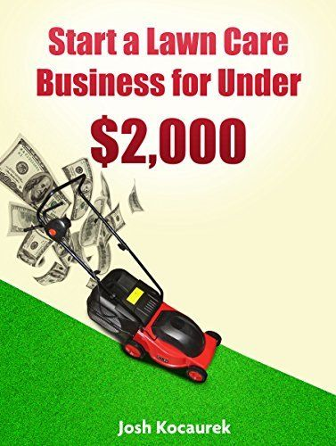 Start a Lawn Care Business for Under ..., http://www.amazon.com/dp ...