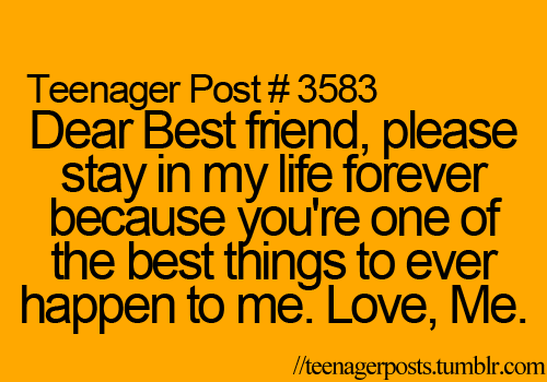 Teenagerposts. Best Friends Forever QuotesBest ...