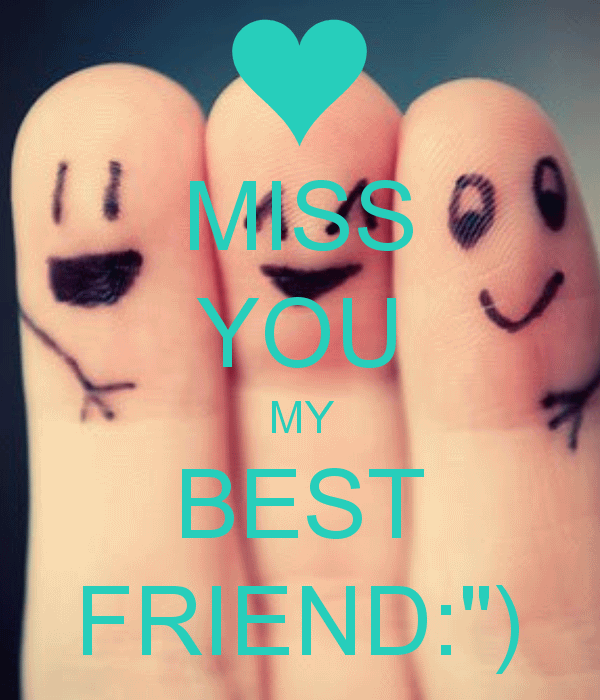 34 Very Best Miss You Friend Pictures All Wallpapers