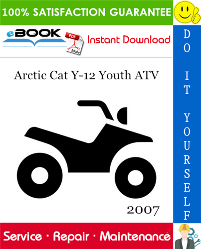 2007 Arctic Cat Y 12 Youth Atv Service Repair Manual Repair Manuals Utility Services Repair