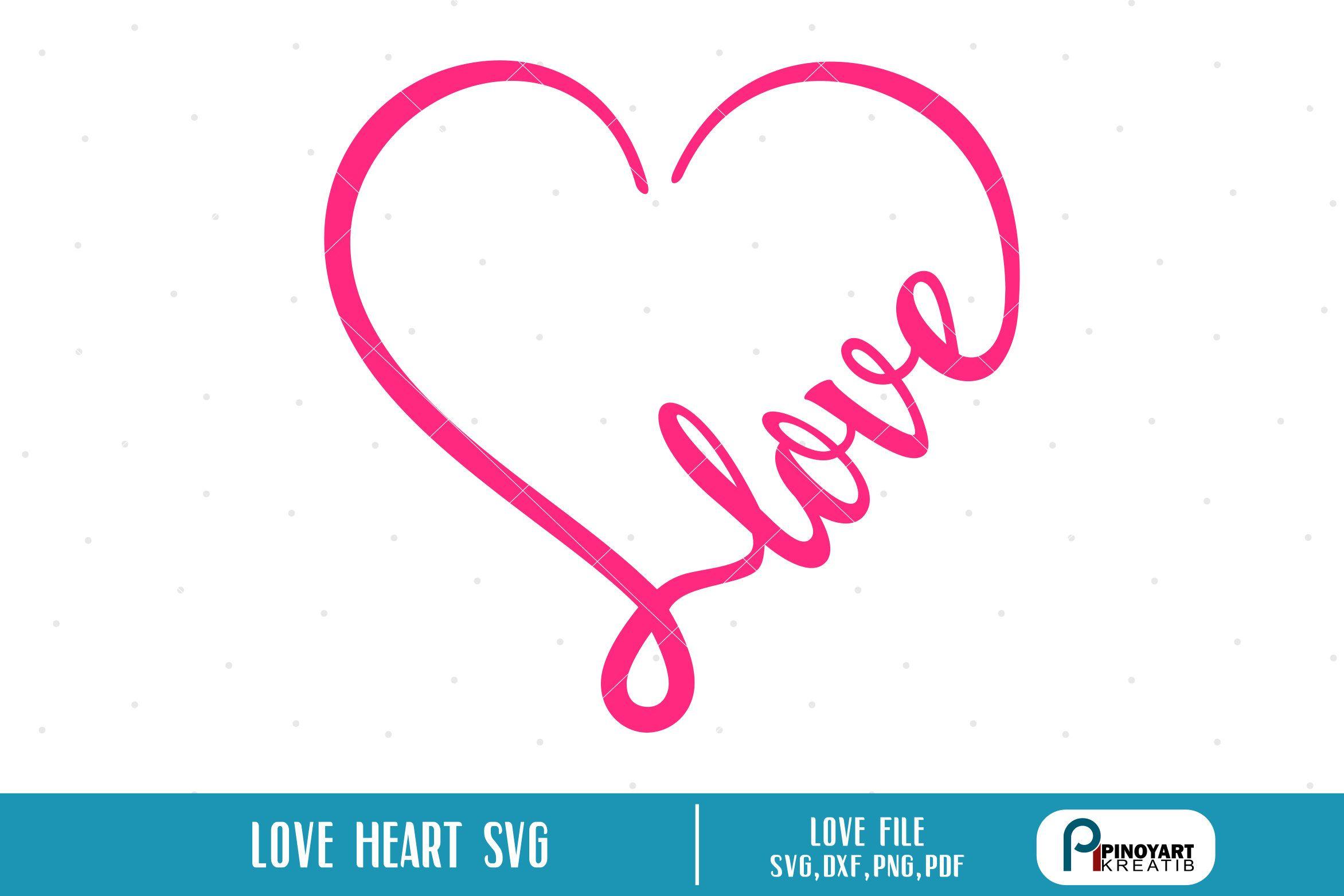 Download Love Heart Svg, Valentine Heart Svg, Love Svg, Heart Svg ...