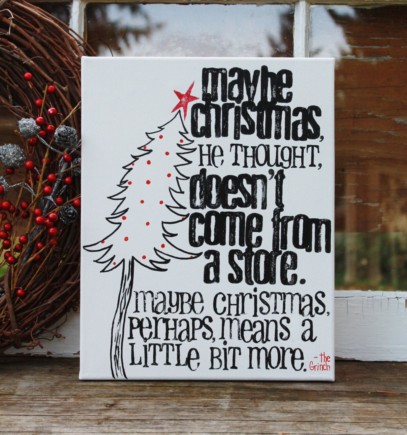 11x14 Dr Suess Quote From The Grinch Who Stold By