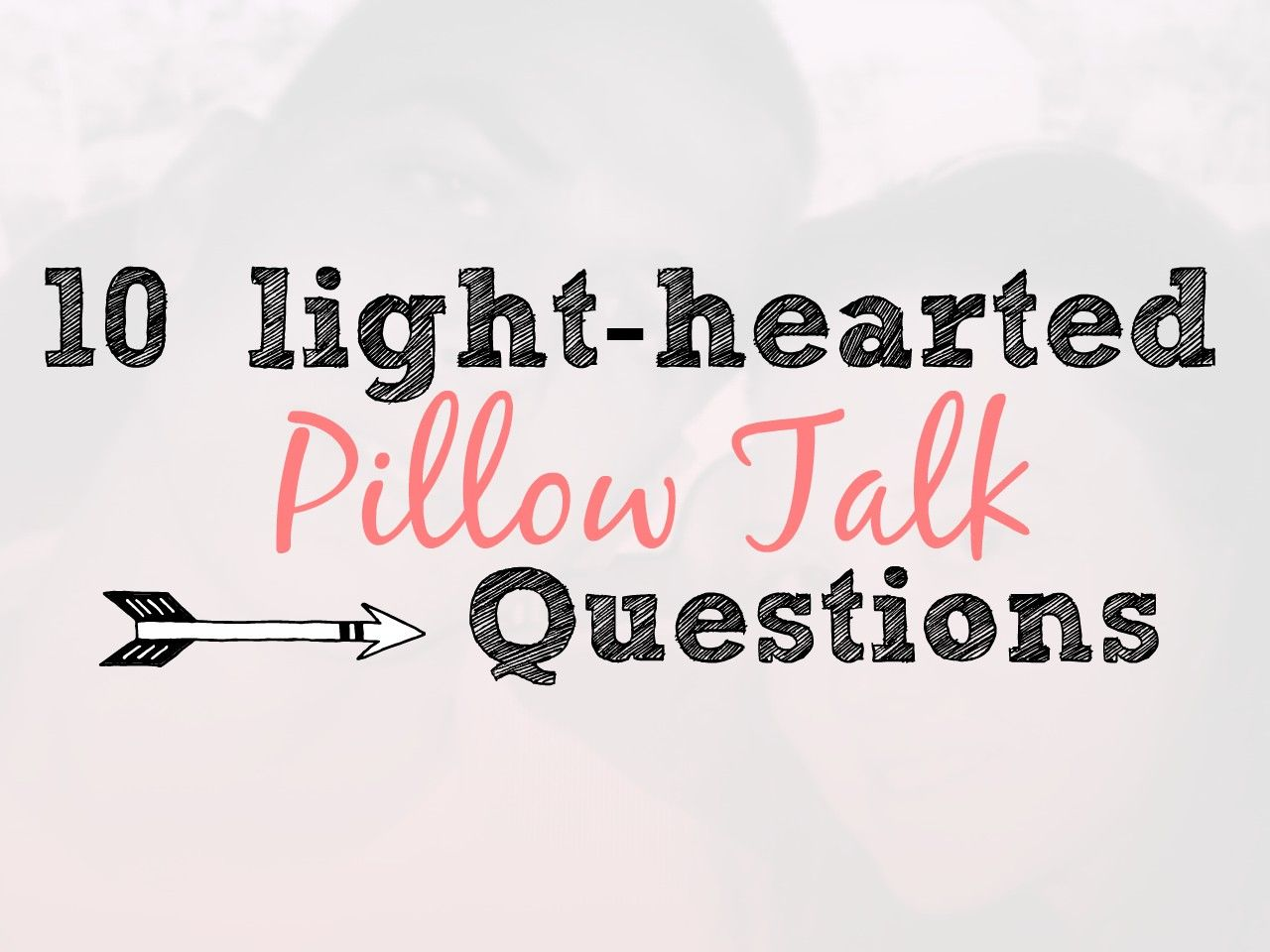 Light hearted questions