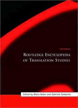 Routledge Encyclopedia Of Translation Studies Second Edition Free Ebook Routledge Encyclopedia Free Ebooks