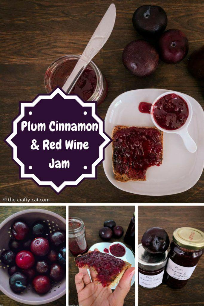 Plum Cinnamon and Red Wine Jam Recipe Fruit recipes