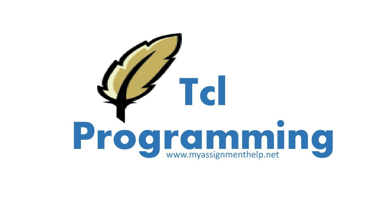 tcl programming assignment help myassignmenthelp net programming tcl programming assignment help myassignmenthelp net